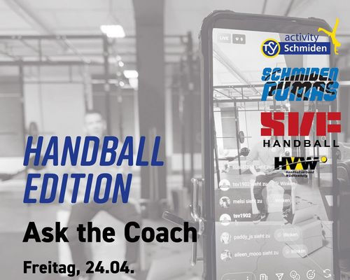 Ask the coach: Handball Edition am Freitag, 24.04.2020, 20:30 Uhr